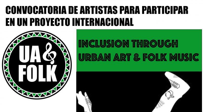 Inclusión a través del arte urbano y la música folk