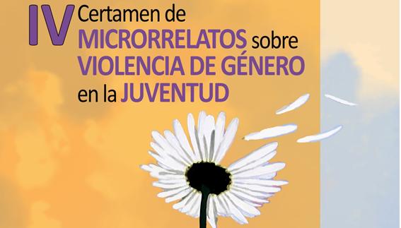 Cuarto Certamen de Microrrelatos sobre Violencia de Género en la Juventud